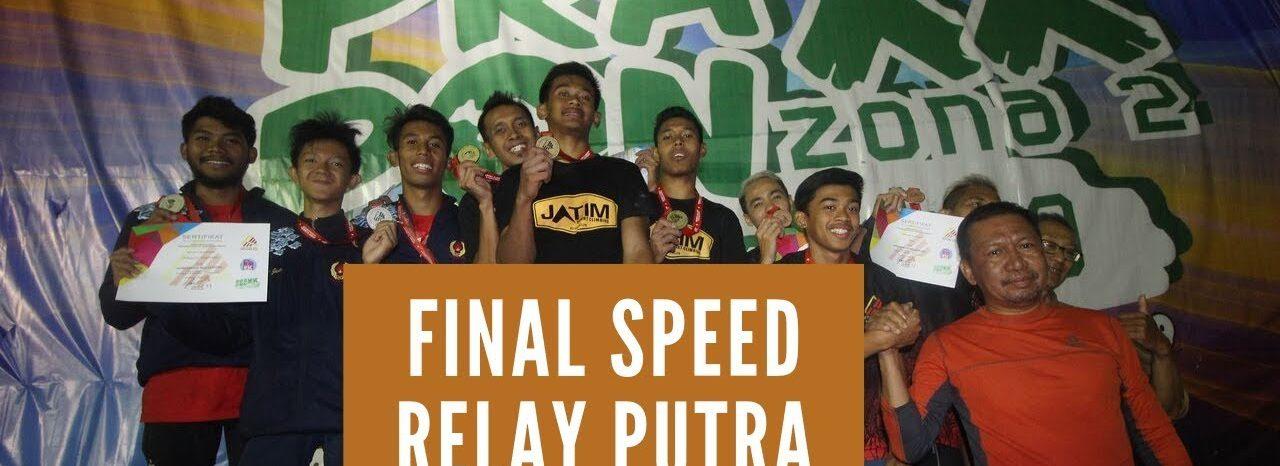VIDEO Pra PON XX 2020 Zona 2 Final Speed Relay Putra
